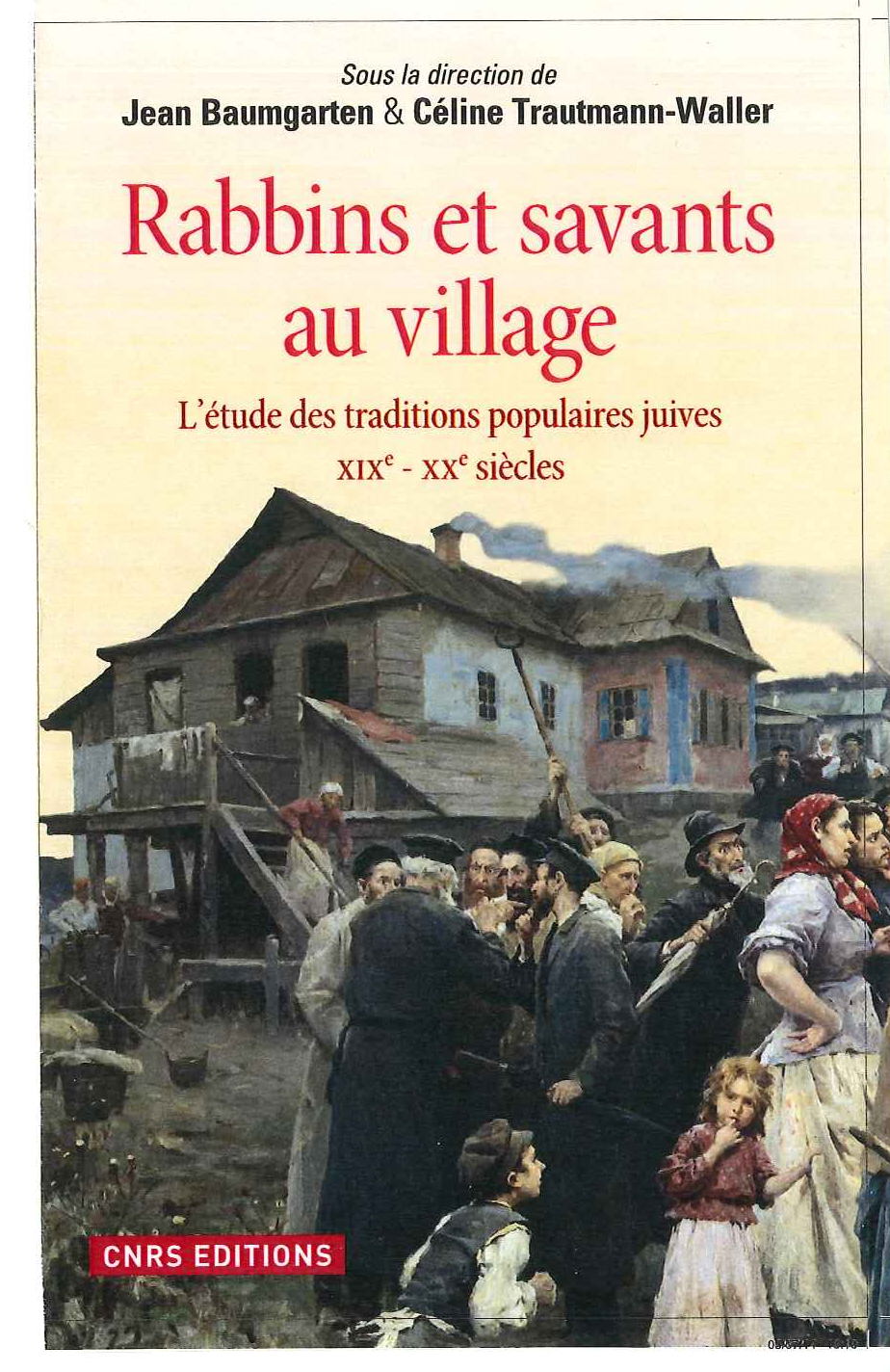 Rabbins et savants au village